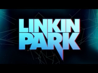 Linkin Park - The Best Songs