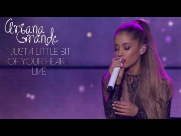 Ariana Grande - Just a Little Bit of Your Heart | LIVE iHeartRadio Concert Stream